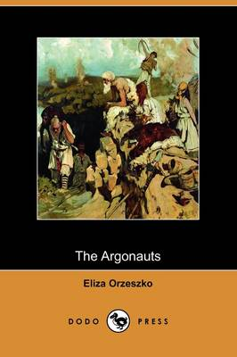 The Argonauts (Dodo Press) (Paperback)