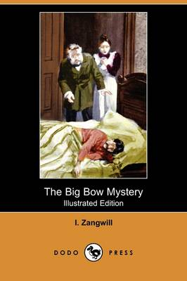 The Big Bow Mystery (Illustrated Edition) (Dodo Press) (Paperback)