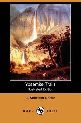 Yosemite Trails (Illustrated Edition) (Dodo Press) (Paperback)