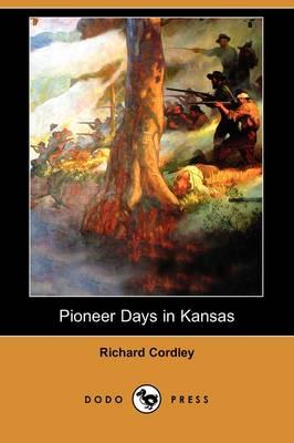 Pioneer Days in Kansas (Dodo Press) (Paperback)
