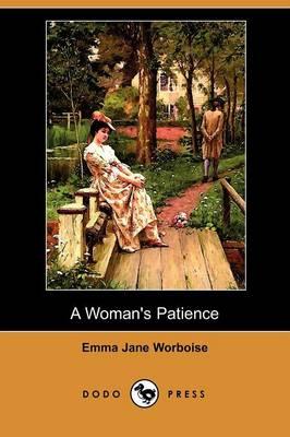A Woman's Patience (Dodo Press) (Paperback)