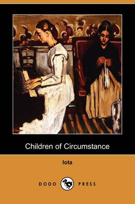 Children of Circumstance (Dodo Press) (Paperback)