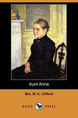 Aunt Anne (Dodo Press) (Paperback)