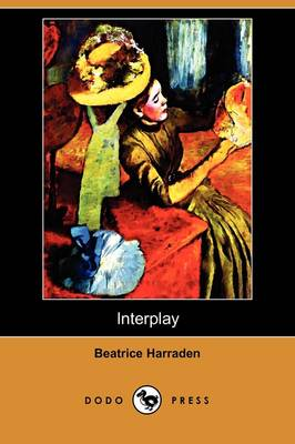 Interplay (Dodo Press) (Paperback)