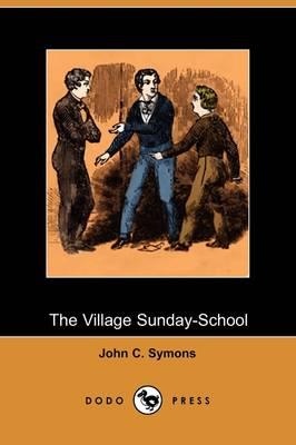 The Village Sunday-School (Dodo Press) (Paperback)