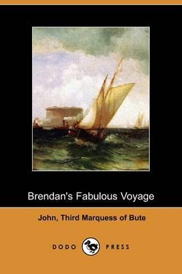 Brendan's Fabulous Voyage (Dodo Press) (Paperback)