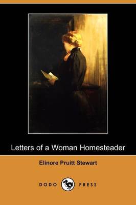 Letters of a Woman Homesteader (Dodo Press) (Paperback)