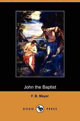 John the Baptist (Dodo Press) (Paperback)