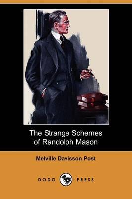 The Strange Schemes of Randolph Mason (Dodo Press) (Paperback)