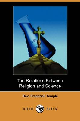 The Relations Between Religion and Science (Dodo Press) (Paperback)
