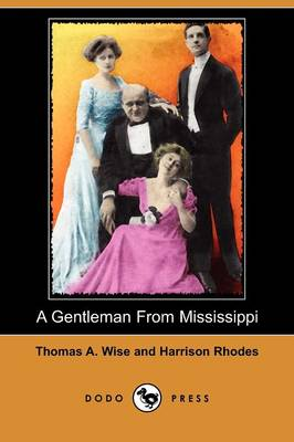 A Gentleman from Mississippi (Dodo Press) (Paperback)