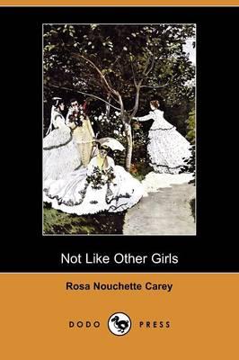 Not Like Other Girls (Dodo Press) (Paperback)