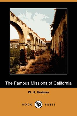The Famous Missions of California (Dodo Press) (Paperback)