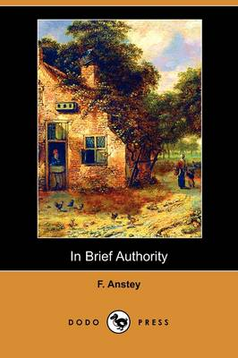 In Brief Authority (Dodo Press) (Paperback)