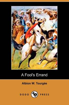 A Fool's Errand (Dodo Press) (Paperback)