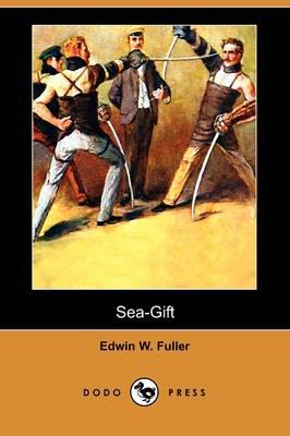 Sea-Gift (Dodo Press) (Paperback)