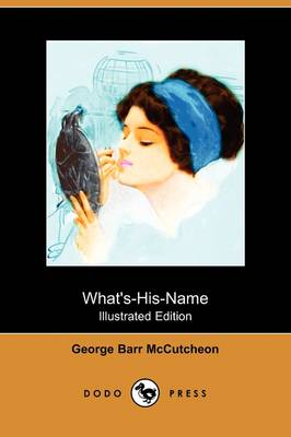 What's-His-Name (Illustrated Edition) (Dodo Press) (Paperback)