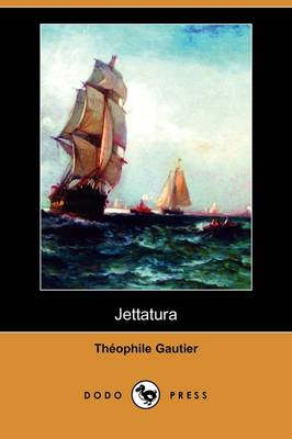 Jettatura (Dodo Press) (Paperback)