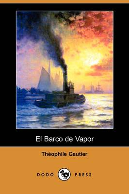 El Barco de Vapor (Dodo Press) (Paperback)