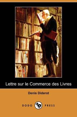 Lettre Sur Le Commerce Des Livres (Dodo Press) (Paperback)