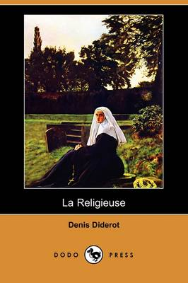La Religieuse (Dodo Press) (Paperback)