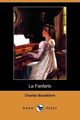 La Fanfarlo (Dodo Press) (Paperback)
