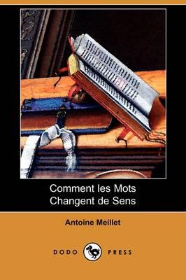 Comment Les Mots Changent de Sens (Dodo Press) (Paperback)