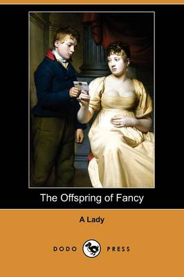 The Offspring of Fancy (Dodo Press) (Paperback)