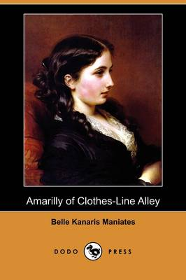 Amarilly of Clothes-Line Alley (Dodo Press) (Paperback)