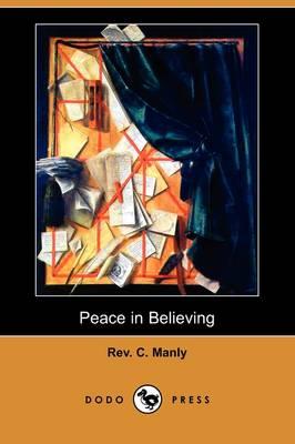 Peace in Believing (Dodo Press) (Paperback)