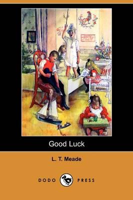 Good Luck (Dodo Press) (Paperback)