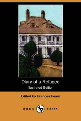 Diary of a Refugee (Illustrated Edition) (Dodo Press) (Paperback)
