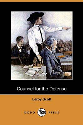 Counsel for the Defense (Dodo Press) (Paperback)