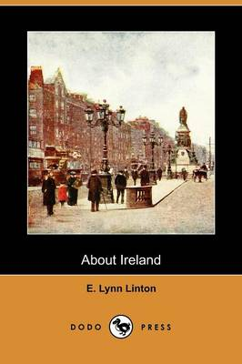 About Ireland (Dodo Press) (Paperback)