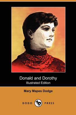 Donald and Dorothy (Illustrated Edition) (Dodo Press) (Paperback)