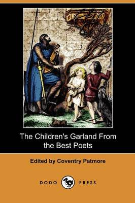 The Children's Garland from the Best Poets (Dodo Press) (Paperback)