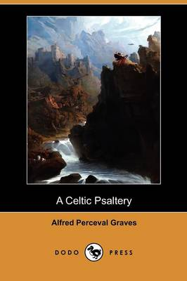 A Celtic Psaltery (Dodo Press) (Paperback)