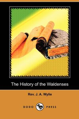 The History of the Waldenses (Dodo Press) (Paperback)