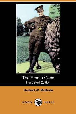 The Emma Gees (Illustrated Edition) (Dodo Press) (Paperback)