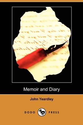 Memoir and Diary (Dodo Press) (Paperback)