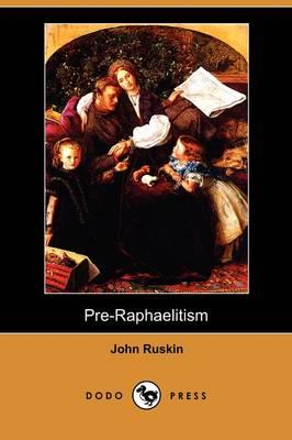 Pre-Raphaelitism (Dodo Press) (Paperback)