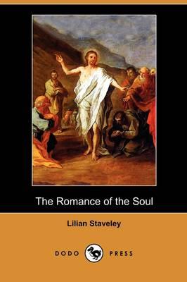 The Romance of the Soul (Dodo Press) (Paperback)