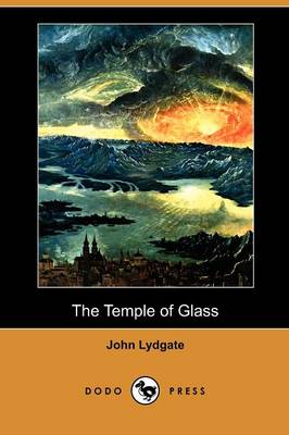 The Temple of Glass (Dodo Press) (Paperback)