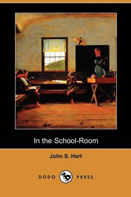 In the School-Room (Dodo Press) (Paperback)