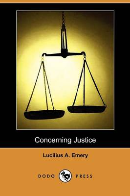 Concerning Justice (Dodo Press) (Paperback)