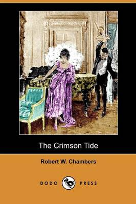 The Crimson Tide (Dodo Press) (Paperback)