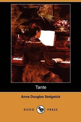 Tante (Dodo Press) (Paperback)