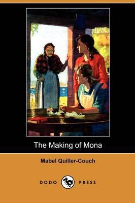 The Making of Mona (Dodo Press) (Paperback)