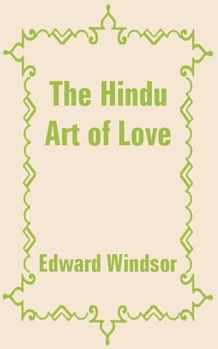 The Hindu Art of Love (Paperback)