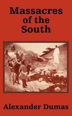 Massacres of the South (Paperback)